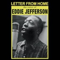 Jefferson, Eddie - Letter From Home