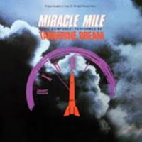 Tangerine Dream - Miracle Mile