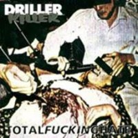 Driller Killer - Total Fucking Hate