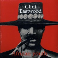Cover of: Clint Eatswood - African Youth