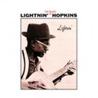 Lightnin' Hopkins - Lightnin' (the Blues Of Lightnin' Hopkins)