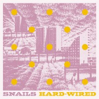 Snails - Hard-wired