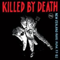 Various - Killed By Death 15. New Zealand Punk 77-82