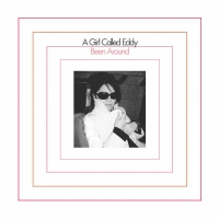 Cover of: A Girl Called Eddy - Been Around