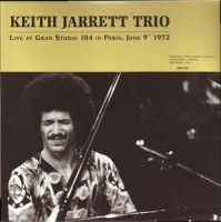 Jarret, Keith Trio - Live At Gran Studio 104, Paris 1972 (2lp)