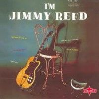 Reed, Jimmy - I'm Jimmy Reed (charly)