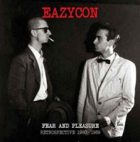 Eazycon - Fear And Pleasure-restrospective 1980-1989 (+cd)