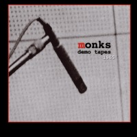 Monks, The - 1965 Demos