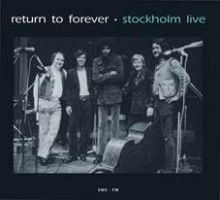 Return To Forever - Stockholm Live