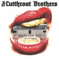 See product: Cutthroat Brothers - Taste For Evil