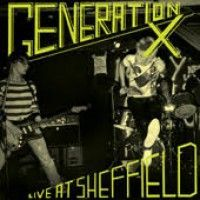 Generation X - Live At Sheffield