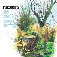 Razorcuts - The World Keeps Turning (2lp)