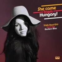 Various - She Came From Hungary! 1960s Beat Girls