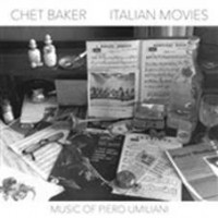 Baker, Chet & Piero Umiliani - Italian Movies
