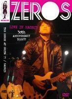 Zeros - Live In Madrid, 30th Anniversary