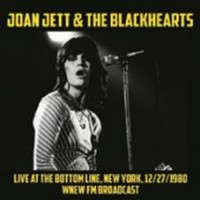 Jett, Joan & The Blackhearts - Live At The Botton Line - Ny 1980