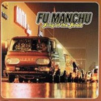 Fu Manchu - King Of The Road (2lp)