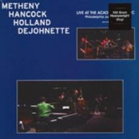 Metheny, Pat/herbie Hancock/dave Holland/jack Dejohnette - Live At Academy Music Of Philadelphia (2lp)