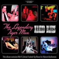 Legendary Tigerman, The - Naked Blues