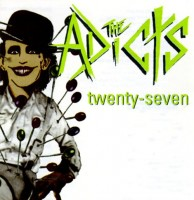 Adicts - Twenty Seven