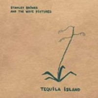 Brinks, Standley & The Wave Pictures - Tequila Island
