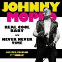 See product: Moped, Johnny - Real Cool Baby/ Never Never Time