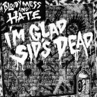 See product: Bloody Mess & Hate - I