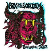Brix & The Extricated - Breaking State