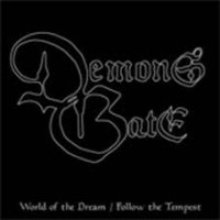 Demon's Gate - World Of The Dream/follow The Tempest