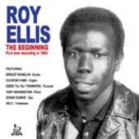 Ellis, Roy - The Beginning/ First Ever Recording In 1964