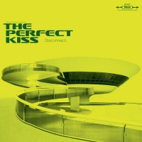 Perfect Kiss, The - Disconnect (mini Lp)