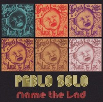Solo, Pablo - Name The Lad