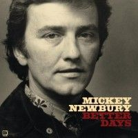 Newbury, Mickey - Better Days