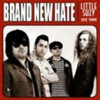 Brand New Hate - Little Suzy