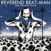 Reverend Beat-man & The New Wave - Blues Trash (+cd)