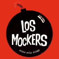 Mockers, Los - Some Silly Songs