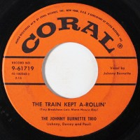 Burnette, Johnny - Train Kept A-rollin'/honey Hush