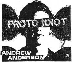 Cover of: Proto Idiot - Andrew Anderson