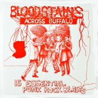 Various - Bloodstains Across Buffalo