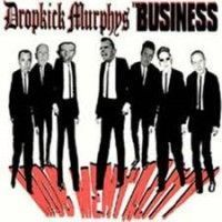 Dropkick Murphys & The Business - Mob Mentality