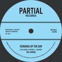 Ital Horns - Remains Of The Day