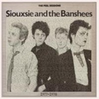 Siouxsie And The Banshees - The Peel Sessions 1977-1978