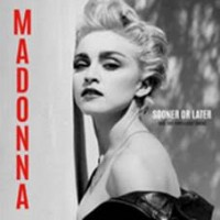 Madonna - Sooner Or Later - Rare And Unreleased