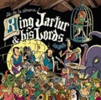 King Jartur & His Lords - Ah De La Almena