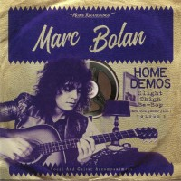 Bolan, Marc - Slight Thigh Be-bop. Home Demos Vol.3