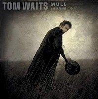Waits, Tom - Mule Variations - Remastered (2lp)