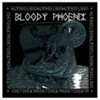 Bloody Phoenix - Ode To Death