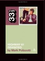 Polizzotti, Mark - Highway 61 Revisited