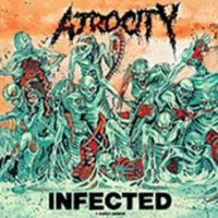 Atrocity - Infected + Early Demos 2lp