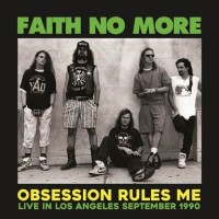 Cover of: Faith No More - Obsession Rules Me - Live In Los Angeles 1990